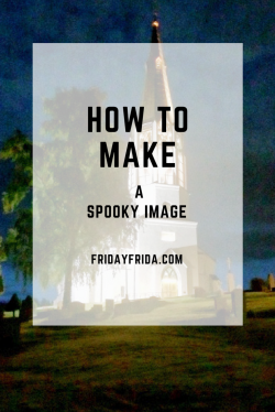 How to Make a Spooky Image