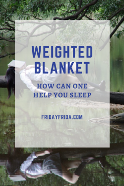 how can a weighted blanket help you